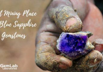 Best Mining Place Of Blue Sapphire Gemstones