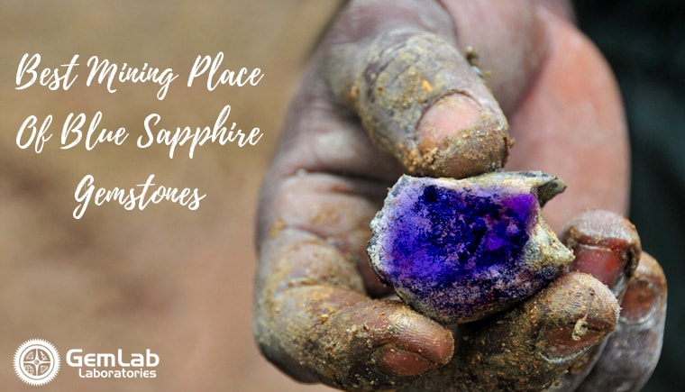 Best Mining Place Of Blue Sapphire Gemstones